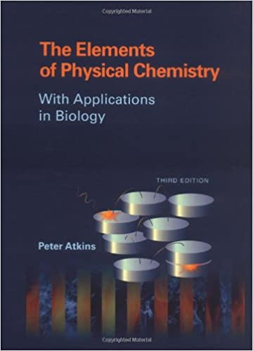 The elements of physical chemistry with applications in biology the elements of physical chemistry with applications in biology third edition edition fandeluxe Choice Image