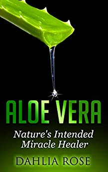 Aloe Vera Natures Intended Miracle ebook product image