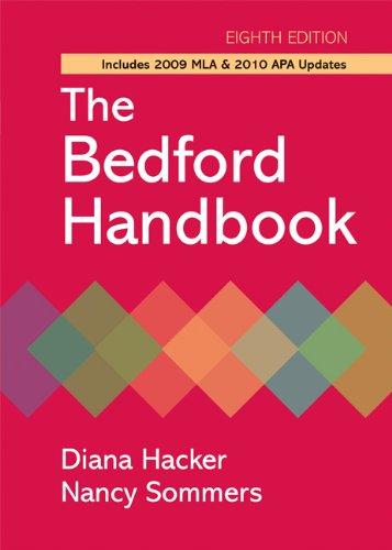 The Bedford Handbook: Includes 2009 Mla & 2010 Apa Updates