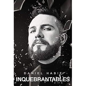 Inquebrantables de Daniel Habif | Letras y Latte - Libros en español