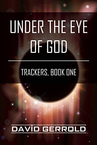 Amazon under the eye of god trackers book one ebook david under the eye of god trackers book one by gerrold david fandeluxe Images