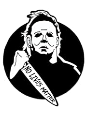 No Lives Matter when it comes to Michael Myers! Halloween is the time to scare and creep out your friends! This No Lives Matter Pin is definitely for making them uncomfortable. It is die struck from a fine jeweler's metal, black dye plated an...