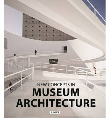 Read Online [(New Concepts in Museums Architecture )] [Author: Jacobo Krauel] [Mar-2014] PDF