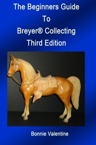 Download The Beginners Guide to Breyer Collecting ebook