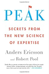 Peak: Secrets from the New Science of Expertise Paperback