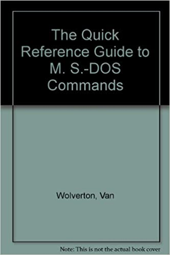 The Quick Reference Guide to M  S -DOS Commands: Van