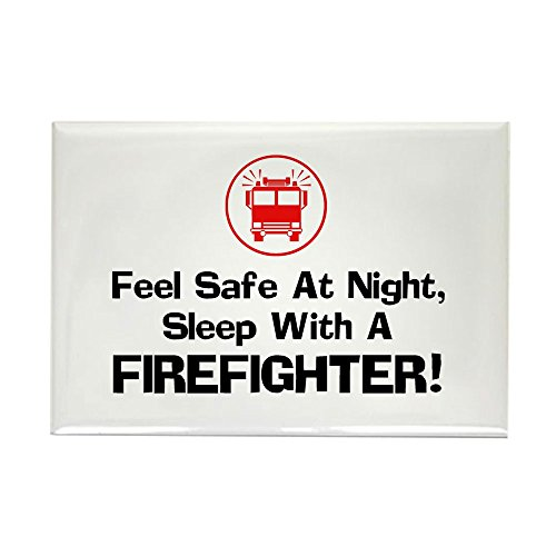 CafePress Feel Safe With A Firefighter Rectangle Magnet Rectangle Magnet, 2