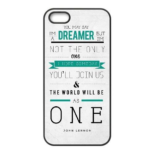 I Am A Dreamer 002 coque iPhone 5 5S cellulaire cas coque de téléphone cas téléphone cellulaire noir couvercle EOKXLLNCD24501