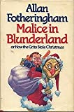 Front cover for the book Malice in Blunderland by Allan Fotheringham