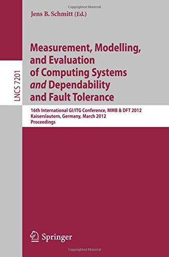 Measurement, Modeling, and Evaluation of Computing Systems and Dependability and Fault Tolerance: 16th International GI/ITG Conference, MMB & DFT ... (Lecture Notes in Computer Science) by Brand: Springer