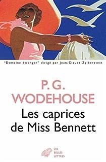Les caprices de Miss Bennett par Wodehouse