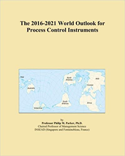 The 2016-2021 World Outlook for Process Control Instruments