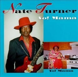 Nate Turner - Yo Mama - Amazon.com Music