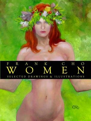 Frank Cho Women: Selected Drawings and Illustrations (Paperback) - Common