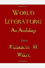World Literature: An Anthology, 700 BC - AD 1922 Paperback