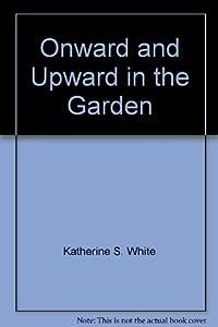 Hardcover Onward and Upward in the Garden Book