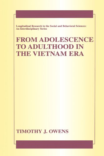 From Adolescence to Adulthood in the Vietnam Era (Longitudinal Research in the Social and Behavioral Sciences: An Interdisciplinary Series) by Owens Timothy J