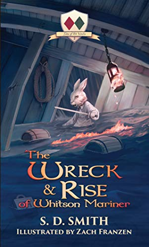 The Wreck and Rise of Whitson Mariner (Tales of Old Natalia: Book - Sd Series