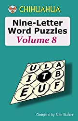Chihuahua Nine-Letter Word Puzzles Volume 8