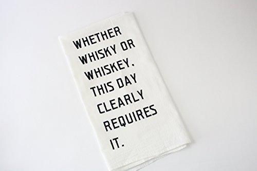 [Tea Towel Whiskey vs. Whisky print in black ink on white towel hand printed flour sack home bar or kitchen towels] (Martha Stewart Dish)