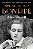 "Adrienne Celt, ""Invitation to a Bonfire"" (Bloomsbury, 2019)"