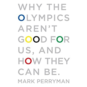 Why the Olympics Aren't Good for Us, and How They Can Be Audiobook