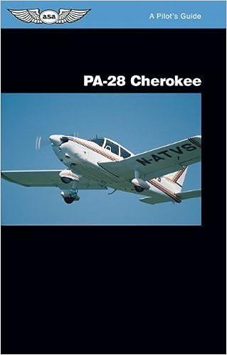 Book PA-28 Cherokee: A Pilot's Guide by Jeremy M. Pratt (1995-02-01)