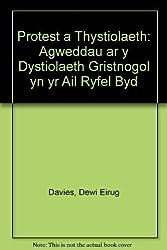 Protest a Thystiolaeth: Agweddau ar y Dystiolaeth Gristnogol yn yr Ail Ryfel Byd