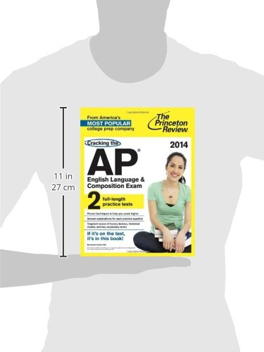 Cracking the AP English Language & Composition Exam, 2014 Edition (College Test Preparation)