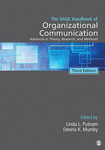 The SAGE Handbook of Organizational Communication: Advances in Theory, Research, and Methods ()