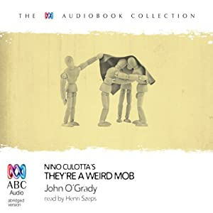 Nino Culotta's They're a Weird Mob Audiobook