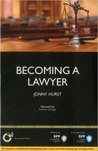Ebook ilmaiseksi ladata matkapuhelimeen Becoming a Lawyer: Is Law Really the Career for You? Suomeksi PDF DJVU by Jonny Hurst