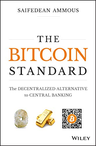 Book : The Bitcoin Standard: The Decentralized Alternativ...