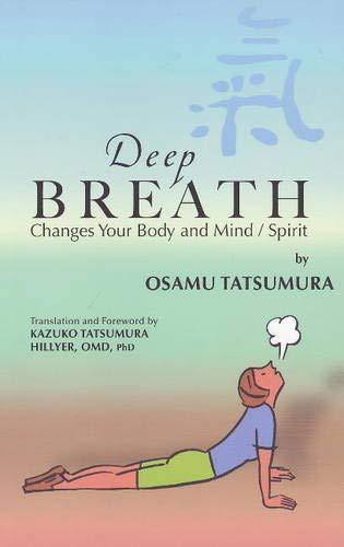 Download Deep Breath Changes Your Body and Mind/Spirit pdf epub