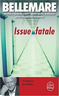 Issue fatale par Bellemare