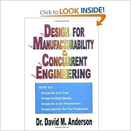 Design For Manufacturability Concurrent Engineering Byanderson Anderson Amazon Com Books