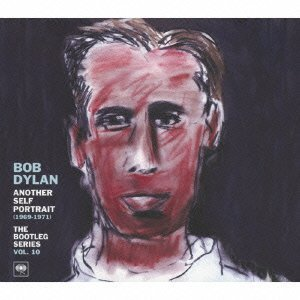 Another Self Portrait: Bootleg Series 10 by Bob Dylan (2013-09-18) ()