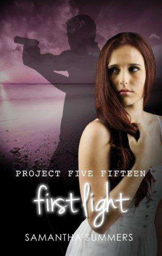 First Light (Project Five Fifteen Book 1)