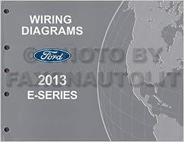 [DIAGRAM_3ER]  2013 Ford Econoline Wiring Diagram Manual Original Van E150 E250 E350 E450:  Ford: Amazon.com: Books | E 250 Wiring Diagram |  | Amazon.com