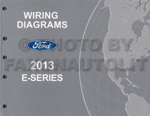 2013 ford econoline wiring diagram manual original van e150 e250 e350 e450  paperback – 2013