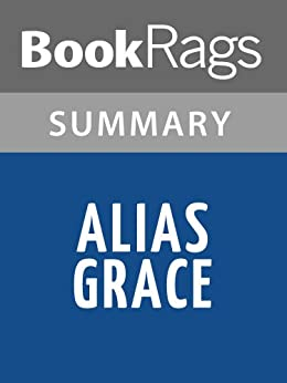 Alias Grace Study Guide from LitCharts | The creators of ...