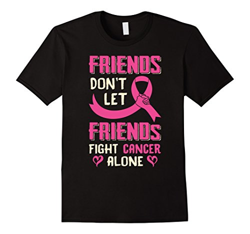 Breast Friends Costume (Mens Friends Don't Let Friends Fight Cancer Alone Breast Cancer Small Black)