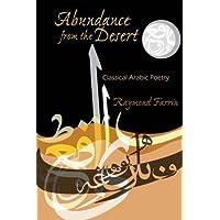 Abundance from the Desert: Classical Arabic Poetry