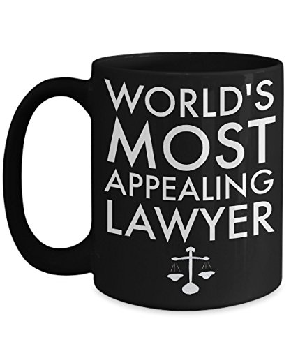 Funny Lawyer Gifts Mug, World's Most Appealing Lawyer, Scales of Justice gift for a lawyer, Show Your Favorite Lawyer What You Think of him, 15 oz Black Ceramic Mug