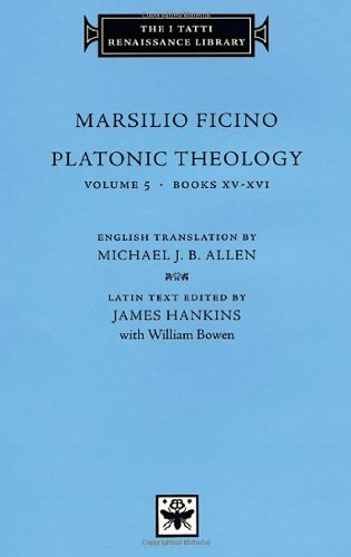 Platonic-Theology-Volume-5-Books-XV-XVI-The-I-Tatti-Renaissance-Library