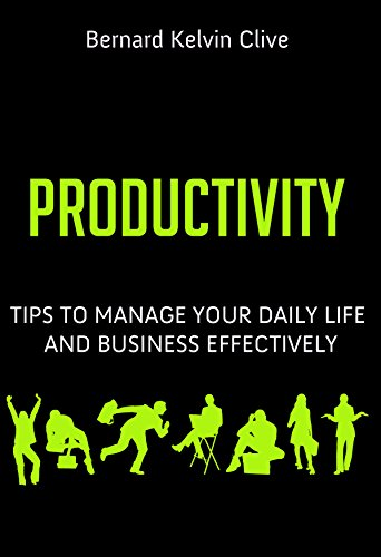 Productivity Tips For Your Daily Life