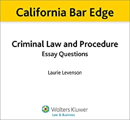 criminal procedure practice essay questions Bar exam preparation resources publishes the questions and official or sample answers to the essays from questions & answers: criminal procedure.