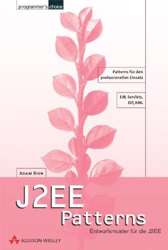 J2EE Patterns. Entwurfsmuster für die J2EE.