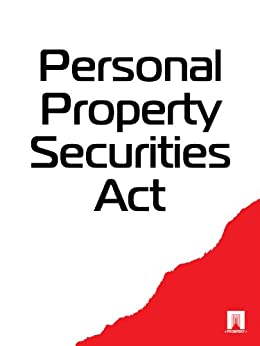 australian personal property securities laws This is a compilation of the personal property securities act 2009 part 72—australian laws and those of other when other laws prevail—personal property.