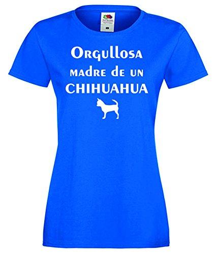 Camisetas divertidas Child Orgullosa Madre de Un Chihuahua - Para Mujer Camisetas Talla XS Color Azul